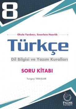 Palme Yayınları 8. Sınıf Türkçe Dil Bilgisi ve Yazım Kuralları Soru Kitabı