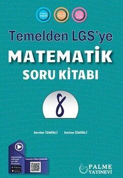 Palme Yayınları 8. Sınıf Matematik Temelden LGS ye Soru Kitabı