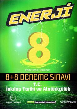 Palme Yayınları 8. Sınıf T.C. İnkılap Tarihi ve Atatürkçülük Enerji 8+8 Deneme Sınavı