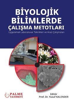 Palme Yayınları Biyolojik Bilimlerde Çalışma Metodları