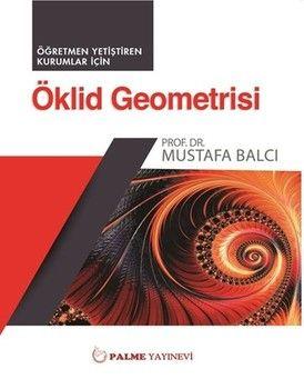 Palme Yayınları Öklid Geometri Öğretmen Yetiştiren Kurumlar İçin