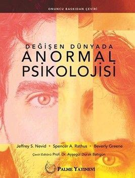 Palme Yayınları Değişen Dünyada Anormal Psikolojisi