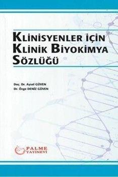 Palme Yayınları Klinisyenler için Klinik Biyokimya Sözlüğü