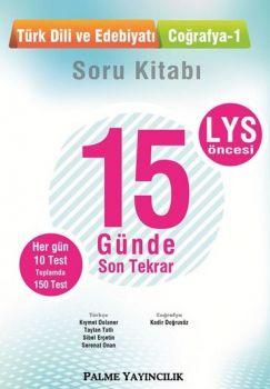 Palme Yayınları LYS Öncesi Türk Dili ve Edebiyatı Coğrafya 15 Günde Son Tekrar