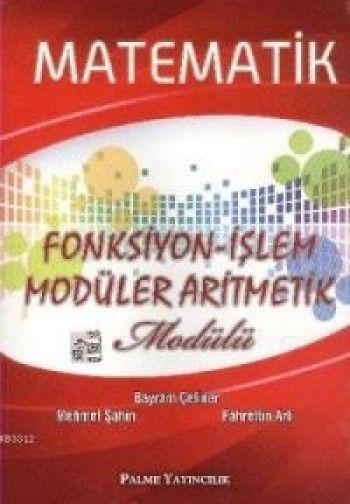 Palme Yayınları Matematik Fonksiyon İşlem Modüler Aritmetik Modülü