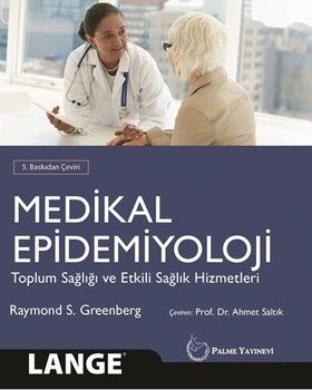 Palme Yayınları Medikal Epidemiyoloji Toplum Sağlığı ve Etkili Sağlık Hizmetleri