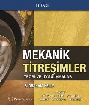 Palme Yayınları Mekanik Titreşimler Teori ve Uygulamalar