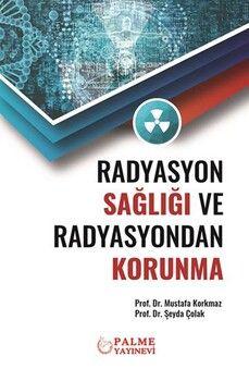 Palme Yayınları Radyasyon Sağlığı ve Radyasyondan Korunma