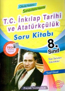 Palme Yayınları T.C. İnkılap Tarihi ve Atatürkçülük Soru Bankası TEOG Sınavına Hazırlık