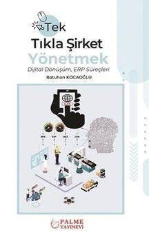 Palme Yayınları Tek Tıkla Şirket Yönetmek Dijital Dönüşüm ERP Süreçleri
