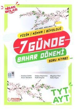 Palme Yayınları TYT AYT Fizik Kimya Biyoloji 7 Günde Bahar Dönemi Soru Kitabı