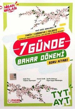 Palme Yayınları TYT AYT Tarih Coğrafya Felsefe 7 Günde Bahar Dönemi Soru Kitabı