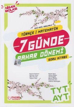 Palme Yayınları TYT AYT Türkçe Matematik 7 Günde Bahar Dönemi Soru Kitabı