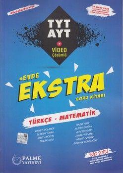 Palme Yayınları TYT AYT Türkçe Matematik Evde Ekstra Soru Kitabı