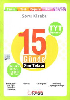 Palme Yayınları TYT Öncesi Türkçe Tarih Coğrafya Felsefe Din Kültürü ve Ahlak Bilgisi 15 Günde Son Tekrar Soru Kitabı