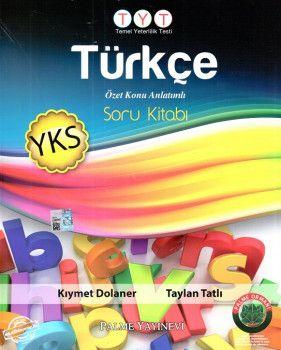 Palme Yayınları YKS 1. Oturum TYT Türkçe Özet Konu Anlatımlı Soru Kitabı