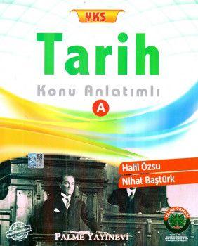 Palme Yayınları YKS Tarih Konu Anlatımlı A