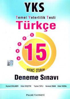 Palme Yayınları YKS 1. Oturum TYT Türkçe 15 Deneme Sınavı