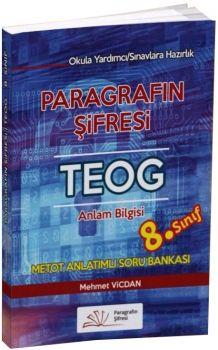 Paragrafın Şifresi 8. Sınıf TEOG Anlam Bilgisi Metot Anlatımlı Soru Bankası
