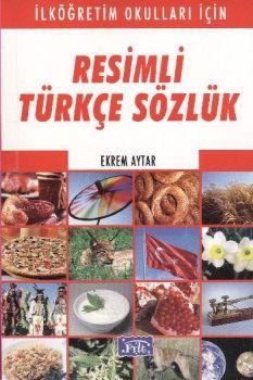 Parıltı Yayınları Resimli Türkçe Sözlük İlköğretim Okulları İçin