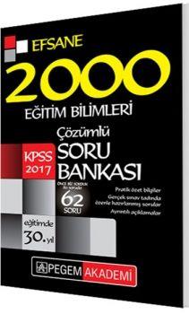 Pegem 2017 KPSS Efsane 2000 Eğitim Bilimleri Çözümlü Soru Bankası