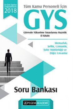 Pegem 2018 Tüm Kamu Personeli İçin GYS Hazırlık El Kitabı Soru Bankası
