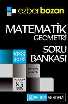 Pegem Akademi 2018 KPSS Ezberbozan Matematik Geometri Soru Bankası