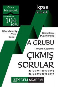 Pegem Akademi 2018 KPSS A Grubu Konu Konu Düzenlenmiş Tamamı Çözümlü 2010 2017 Çıkmış Sorular