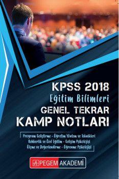 Pegem Akademi 2018 KPSS Eğitim Bilimleri Genel Tekrar Kamp Notları