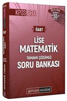 Pegem Yayınları 2020 ÖABT Lise Matematik Tamamı Çözümlü Soru Bankası