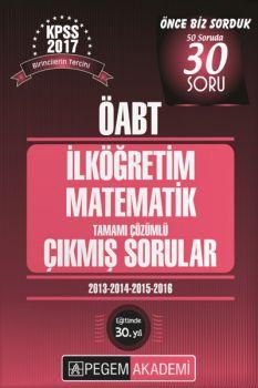 Pegem Yayınları 2017 KPSS ÖABT İlköğretim Matematik Tamamı Çözümlü Çıkmış Sorular