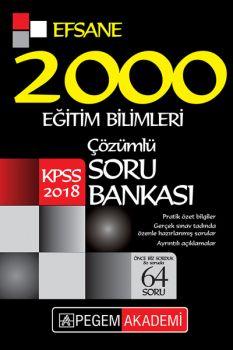 Pegem Yayınları 2018 Eğitim Bilimleri Çözümlü Efsane 2000 Soru Bankası