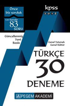 Pegem Yayınları 2018 KPSS Genel Yetenek Genel Kültür Türkçe 30 Deneme