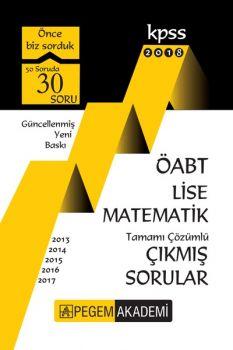 Pegem Yayınları 2018 ÖABT Lise Matematik Öğretmenliği Tamamı Çözümlü Çıkmış Sorular