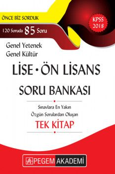 Pegem Yayınları 2018 KPSS Lise Ön Lisans Genel Yetenek Genel Kültür Soru Bankası