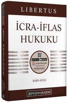 Pegem Yayınları 2020 KPSS A Grubu Libertus İcra İflas Hukuku Konu Anlatımı