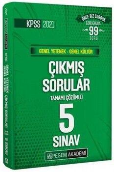 Pegem Yayınları 2021 KPSS Genel Yetenek Genel Kültür Tamamı Çözümlü Çıkmış Sorular Son 5 Sınav