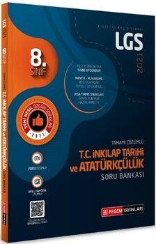 Pegem Yayınları 2021 8. Sınıf LGS T.C. İnkılap Tarihi ve Atatürkçülük Tamamı Çözümlü Soru Bankası