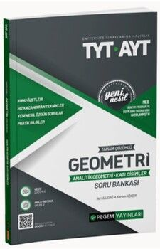 Pegem Yayınları  TYT AYT Geometri Analitik Geometri Katı CisimlerTamamı ÇözümlüSoru Bankası