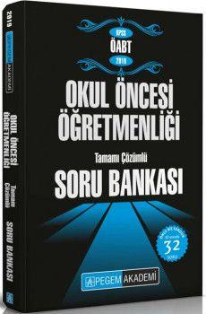 Pegem Yayınları 2019 KPSS ÖABT Okul Öncesi Öğretmenliği Tamamı Çözümlü Soru Bankası