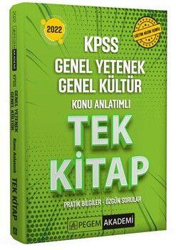 Pegem Yayınları 2022 KPSS Genel Yetenek Genel Kültür Konu Anlatımlı Tek Kitap