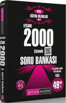 Pegem Yayınları 2019 KPSS Eğitim Bilimleri Efsane 2000 Çözümlü Soru Bankası