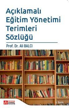 Pegem Yayınları Açıklamalı Eğitim Yönetimi Terimleri Sözlüğü