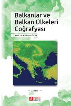 Pegem Yayınları Balkanlar ve Balkan Ülkeleri Coğrafyası