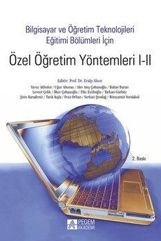 Pegem Yayınları Bilgisayar ve Öğretim Teknolojileri Eğitimi Bölümleri İçin Özel Öğretim Yöntemleri I II