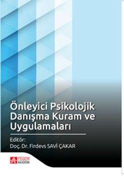 Pegem Yayınları Önleyici Psikolojik Danışma Kuram ve Uygulamaları