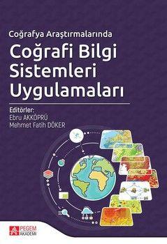 Pegem Yayınları Coğrafya Araştırmalarında Coğrafi Bilgi Sistemleri Uygulamaları