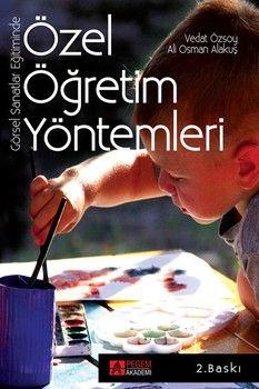 Pegem Yayınları Görsel Sanatlar Eğitiminde Özel Öğretim Yöntemleri