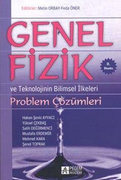 Pegem Yayınları Genel Fizik Problem Çözümleri ve Teknolojinin Bilimsel İlkeleri