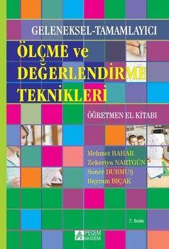 Pegem Yayınları Geleneksel Tamamlayıcı Ölçme ve Değerlendirme Teknikleri Öğretmen El Kitabı